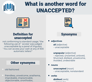 unaccepted, synonym unaccepted, another word for unaccepted, words like unaccepted, thesaurus unaccepted