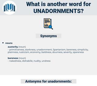 unadornments, synonym unadornments, another word for unadornments, words like unadornments, thesaurus unadornments