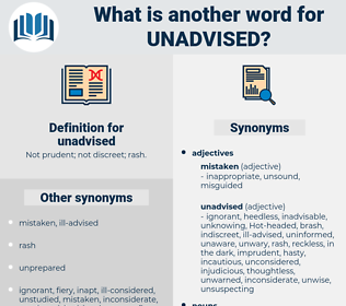 unadvised, synonym unadvised, another word for unadvised, words like unadvised, thesaurus unadvised