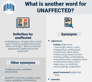 unaffected, synonym unaffected, another word for unaffected, words like unaffected, thesaurus unaffected