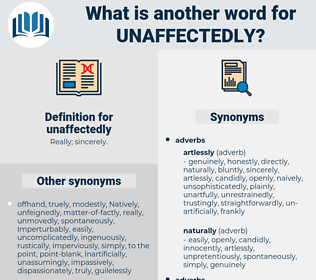 unaffectedly, synonym unaffectedly, another word for unaffectedly, words like unaffectedly, thesaurus unaffectedly
