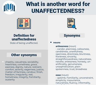 unaffectedness, synonym unaffectedness, another word for unaffectedness, words like unaffectedness, thesaurus unaffectedness