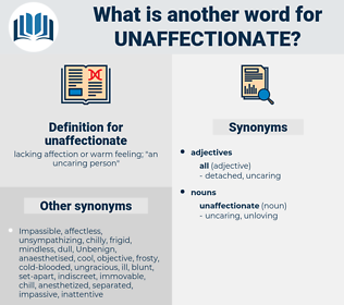 unaffectionate, synonym unaffectionate, another word for unaffectionate, words like unaffectionate, thesaurus unaffectionate