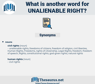 unalienable right, synonym unalienable right, another word for unalienable right, words like unalienable right, thesaurus unalienable right