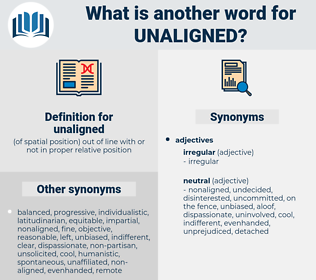 unaligned, synonym unaligned, another word for unaligned, words like unaligned, thesaurus unaligned