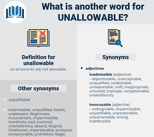unallowable, synonym unallowable, another word for unallowable, words like unallowable, thesaurus unallowable