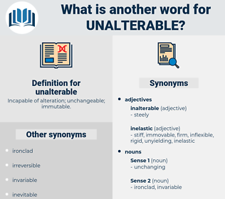 unalterable, synonym unalterable, another word for unalterable, words like unalterable, thesaurus unalterable