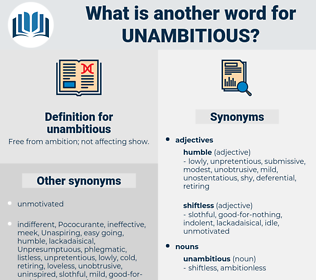 unambitious, synonym unambitious, another word for unambitious, words like unambitious, thesaurus unambitious