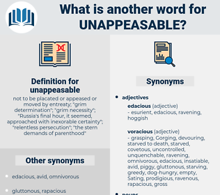 unappeasable, synonym unappeasable, another word for unappeasable, words like unappeasable, thesaurus unappeasable