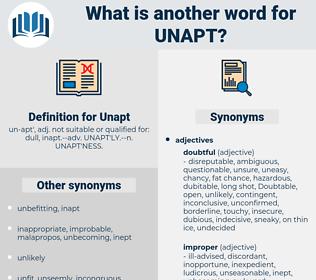 Unapt, synonym Unapt, another word for Unapt, words like Unapt, thesaurus Unapt