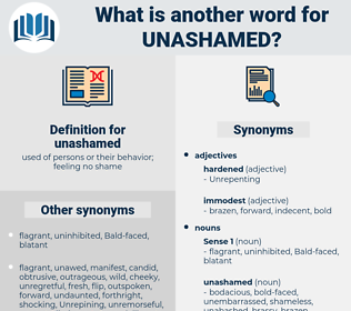 unashamed, synonym unashamed, another word for unashamed, words like unashamed, thesaurus unashamed