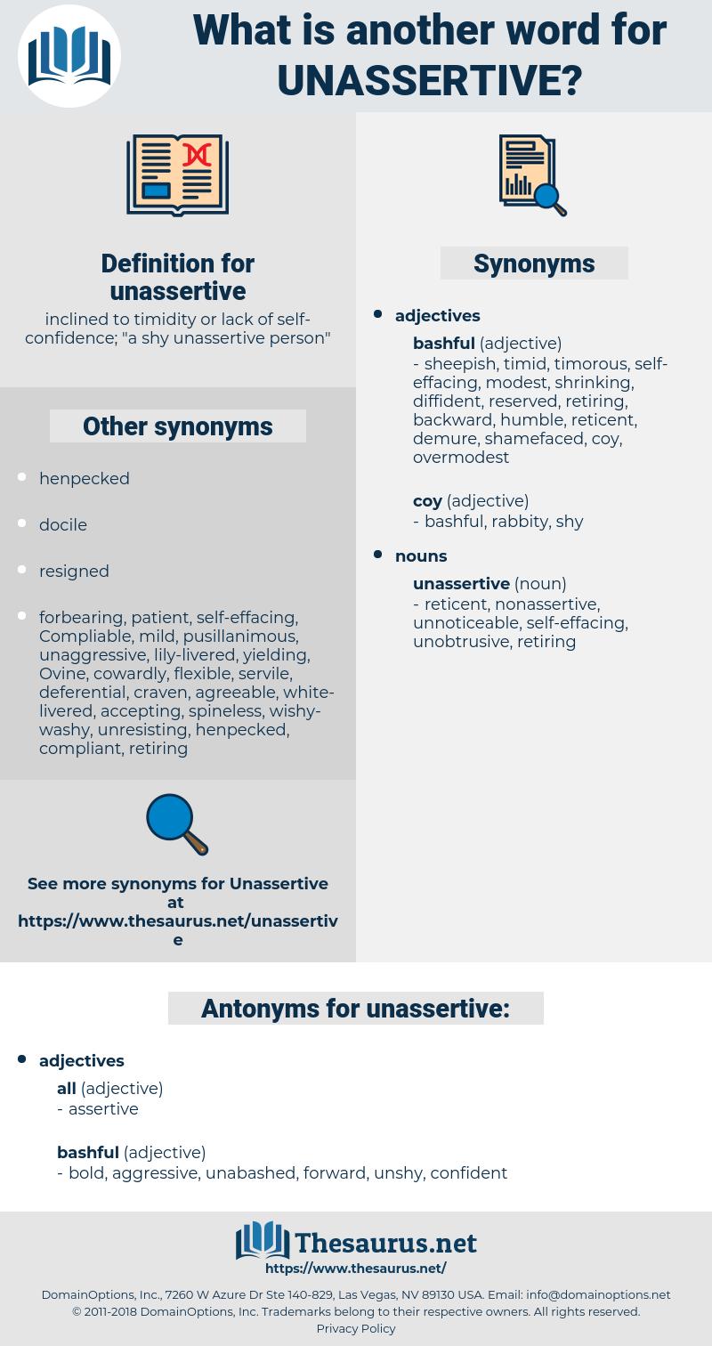 unassertive, synonym unassertive, another word for unassertive, words like unassertive, thesaurus unassertive