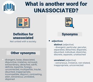 unassociated, synonym unassociated, another word for unassociated, words like unassociated, thesaurus unassociated