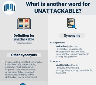 unattackable, synonym unattackable, another word for unattackable, words like unattackable, thesaurus unattackable