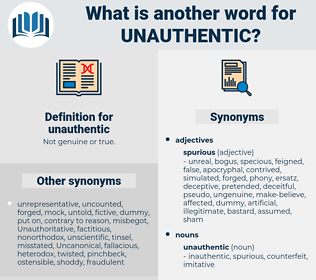 unauthentic, synonym unauthentic, another word for unauthentic, words like unauthentic, thesaurus unauthentic
