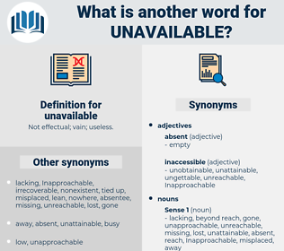 unavailable, synonym unavailable, another word for unavailable, words like unavailable, thesaurus unavailable