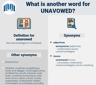 unavowed, synonym unavowed, another word for unavowed, words like unavowed, thesaurus unavowed
