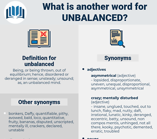 unbalanced, synonym unbalanced, another word for unbalanced, words like unbalanced, thesaurus unbalanced