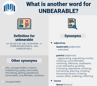 unbearable, synonym unbearable, another word for unbearable, words like unbearable, thesaurus unbearable
