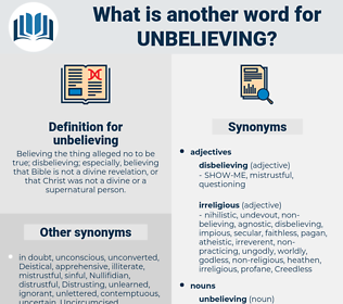 unbelieving, synonym unbelieving, another word for unbelieving, words like unbelieving, thesaurus unbelieving