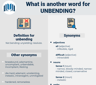 unbending, synonym unbending, another word for unbending, words like unbending, thesaurus unbending