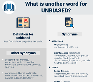 unbiased, synonym unbiased, another word for unbiased, words like unbiased, thesaurus unbiased