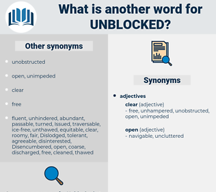 unblocked, synonym unblocked, another word for unblocked, words like unblocked, thesaurus unblocked