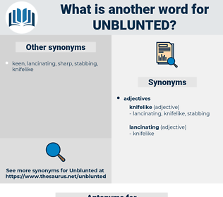 Unblunted, synonym Unblunted, another word for Unblunted, words like Unblunted, thesaurus Unblunted