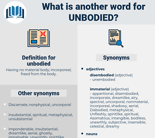 unbodied, synonym unbodied, another word for unbodied, words like unbodied, thesaurus unbodied