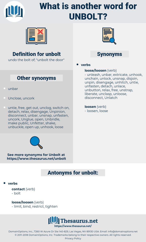 unbolt, synonym unbolt, another word for unbolt, words like unbolt, thesaurus unbolt