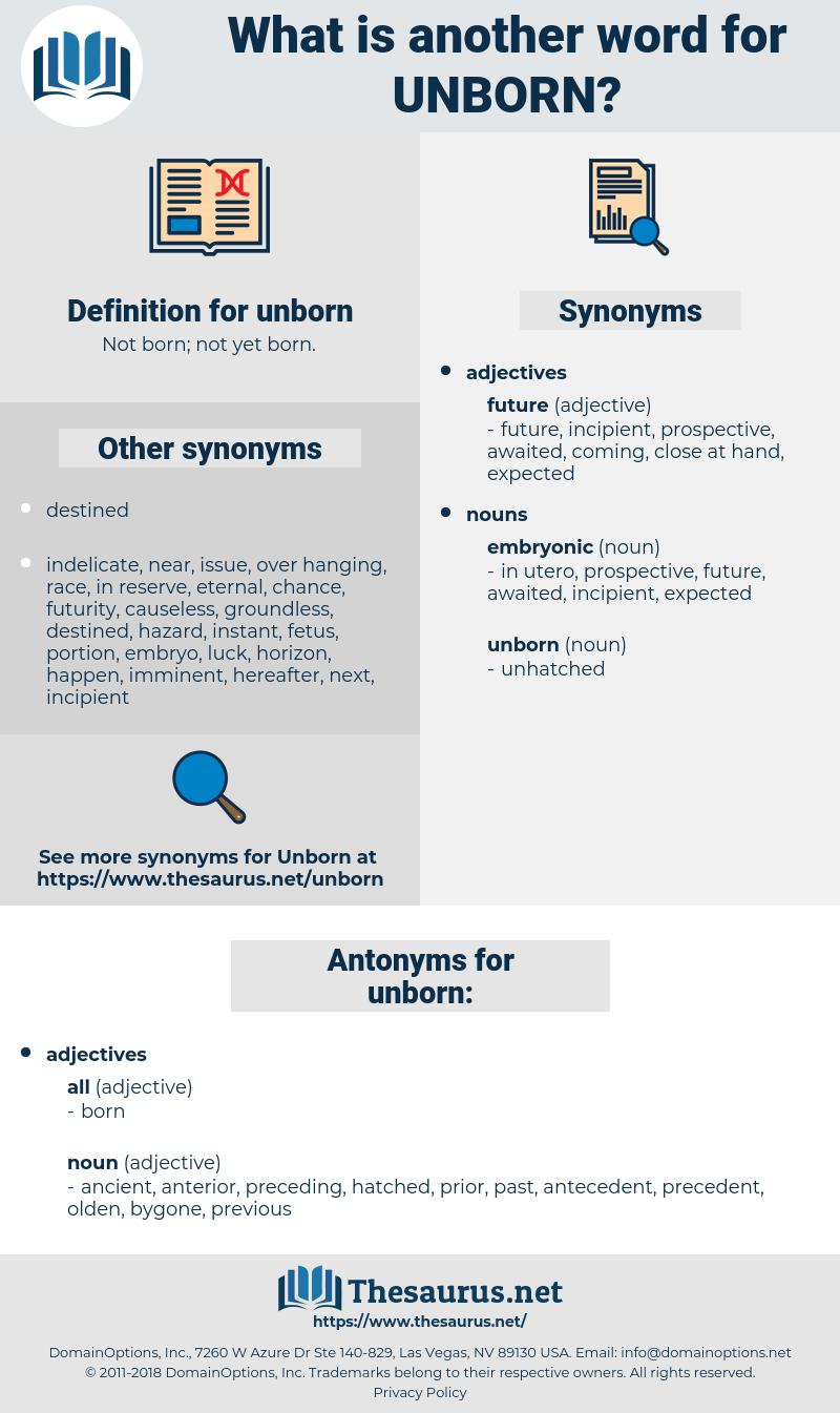unborn, synonym unborn, another word for unborn, words like unborn, thesaurus unborn