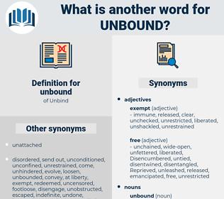 unbound, synonym unbound, another word for unbound, words like unbound, thesaurus unbound