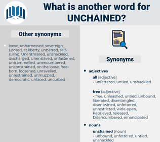 unchained, synonym unchained, another word for unchained, words like unchained, thesaurus unchained