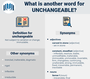 unchangeable, synonym unchangeable, another word for unchangeable, words like unchangeable, thesaurus unchangeable