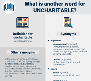 uncharitable, synonym uncharitable, another word for uncharitable, words like uncharitable, thesaurus uncharitable