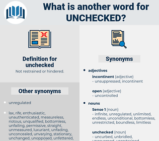 unchecked, synonym unchecked, another word for unchecked, words like unchecked, thesaurus unchecked