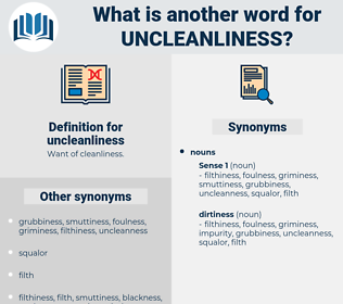 uncleanliness, synonym uncleanliness, another word for uncleanliness, words like uncleanliness, thesaurus uncleanliness