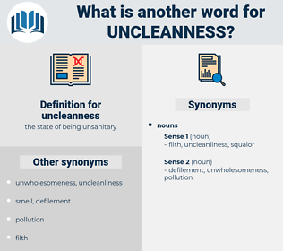 uncleanness, synonym uncleanness, another word for uncleanness, words like uncleanness, thesaurus uncleanness