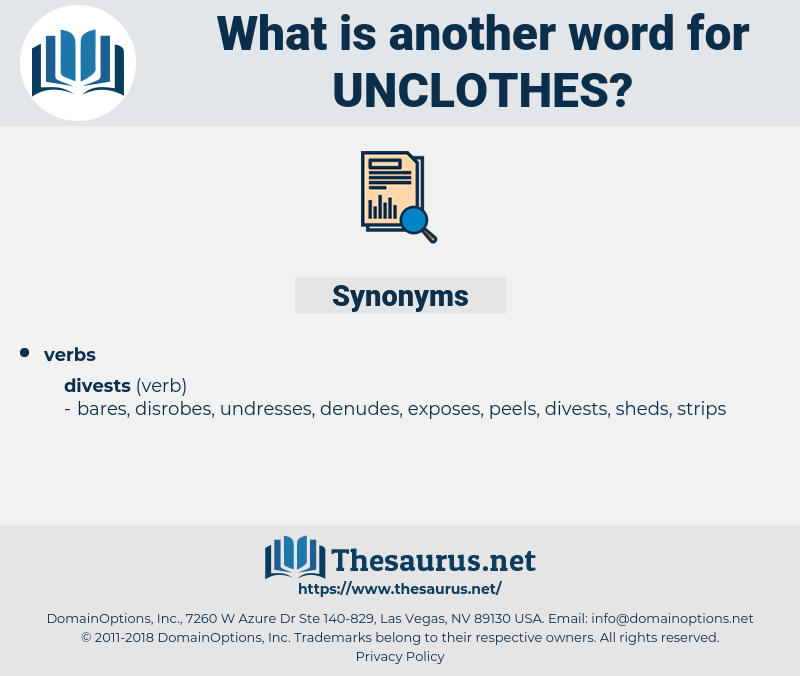unclothes, synonym unclothes, another word for unclothes, words like unclothes, thesaurus unclothes