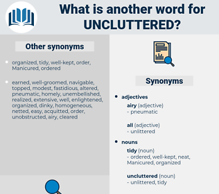 uncluttered, synonym uncluttered, another word for uncluttered, words like uncluttered, thesaurus uncluttered