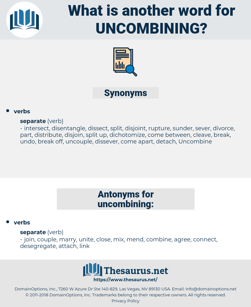 uncombining, synonym uncombining, another word for uncombining, words like uncombining, thesaurus uncombining