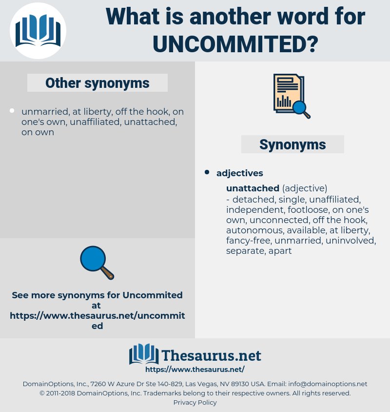 uncommited, synonym uncommited, another word for uncommited, words like uncommited, thesaurus uncommited