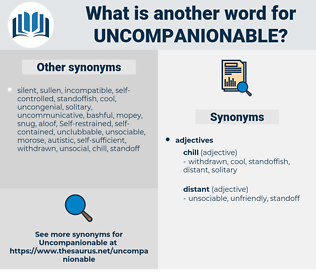 Uncompanionable, synonym Uncompanionable, another word for Uncompanionable, words like Uncompanionable, thesaurus Uncompanionable