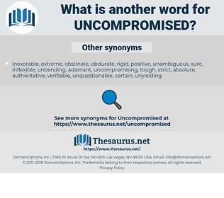 uncompromised, synonym uncompromised, another word for uncompromised, words like uncompromised, thesaurus uncompromised