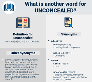 unconcealed, synonym unconcealed, another word for unconcealed, words like unconcealed, thesaurus unconcealed