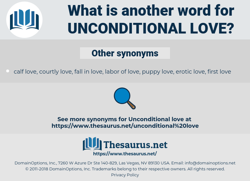 unconditional love, synonym unconditional love, another word for unconditional love, words like unconditional love, thesaurus unconditional love