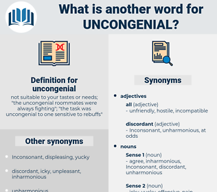 uncongenial, synonym uncongenial, another word for uncongenial, words like uncongenial, thesaurus uncongenial