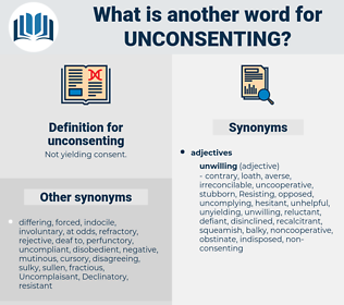 unconsenting, synonym unconsenting, another word for unconsenting, words like unconsenting, thesaurus unconsenting