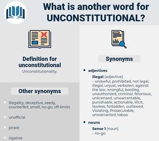 unconstitutional, synonym unconstitutional, another word for unconstitutional, words like unconstitutional, thesaurus unconstitutional