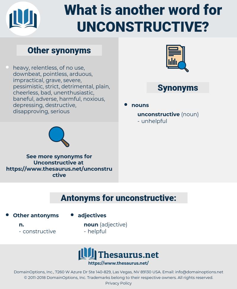 unconstructive, synonym unconstructive, another word for unconstructive, words like unconstructive, thesaurus unconstructive